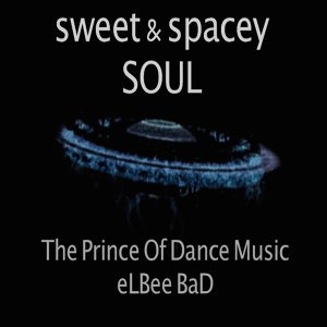 The Prince Of Dance Music eLBee BaD 歌手頭像