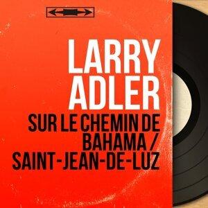 Larry Adler 歌手頭像