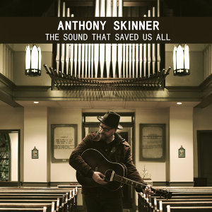 Anthony Skinner 歌手頭像