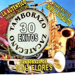 La Autentico Tamborazo Zacatecano, Tamborazo de Chubya y sus Gallitos, Tamborazo de Tony Flores 歌手頭像