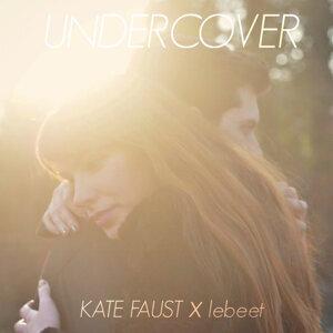 Kate Faust & Lebeet 歌手頭像
