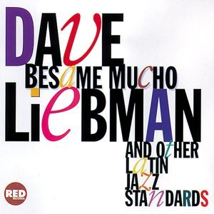 Dave Liebman (大衛‧李布曼)
