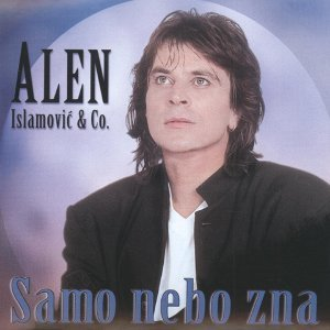 Alen Islamovic 歌手頭像