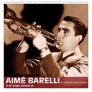 Aimé Barelli 歌手頭像