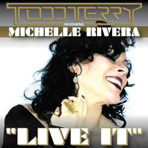 Michelle Rivera, Todd Terry 歌手頭像