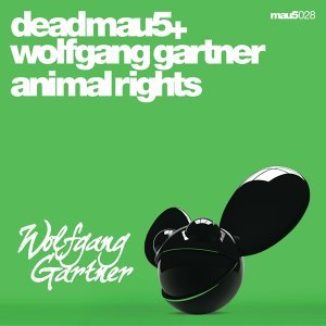 deadmau5 + Wolfgang Gartner