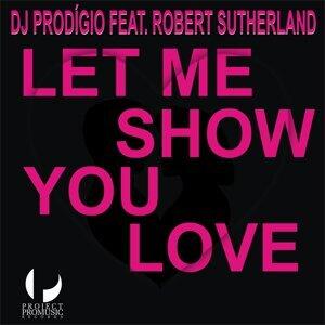 DJ Prodigio feat. Robert Sutherland 歌手頭像
