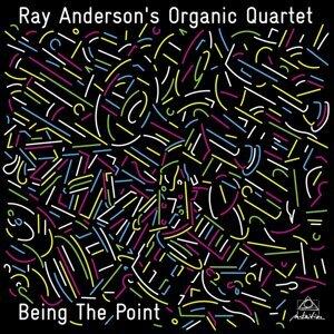 Ray Anderson's Organic Quartet 歌手頭像