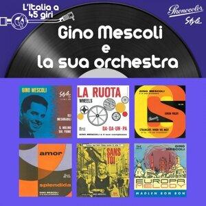 Gino Mescoli e la Sua Orchestra 歌手頭像