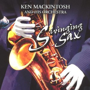 Ken MacKintosh His Saxophone & Orchestra