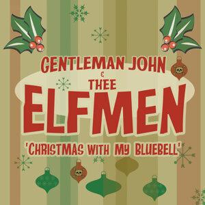 Gentleman John & Thee Elfmen 歌手頭像