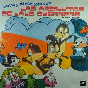 Las Ardillitas De Lalo Guerrero
