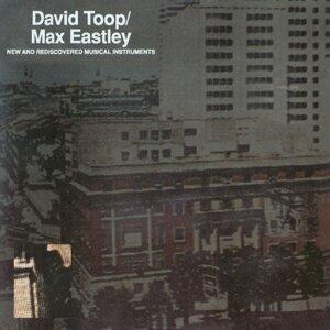 David Toop & Max Eastley 歌手頭像
