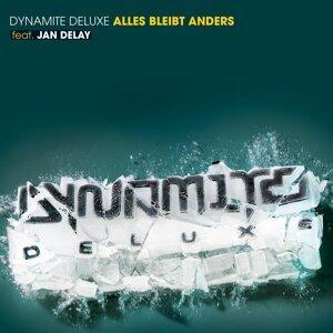 Dynamite Deluxe Feat. Jan Delay