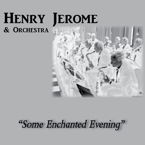Henry Jerome, Orchestra 歌手頭像