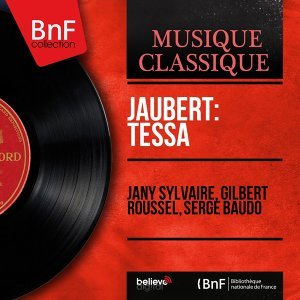 Jany Sylvaire, Gilbert Roussel, Serge Baudo 歌手頭像
