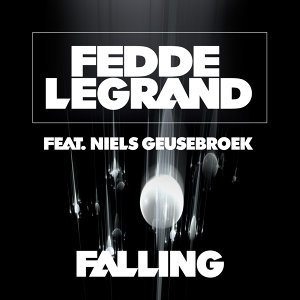 Fedde le Grand ft. Niels Geusebroek
