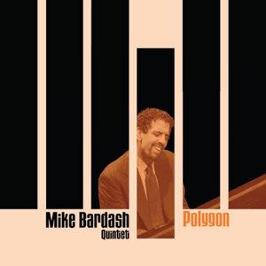 Mike Bardash Quintet 歌手頭像