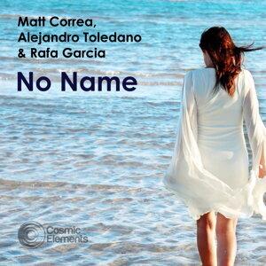 Matt Correa, Alejandra Toledano, Rafa Garcia 歌手頭像