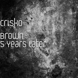 Crisko Brown 歌手頭像