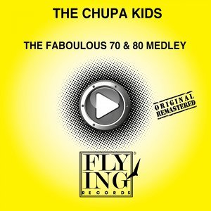 The Chupa Kids 歌手頭像