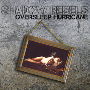 Shadow Rebels 歌手頭像