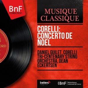 Daniel Guilet, Corelli Tri-Centenary String Orchestra, Dean Eckertsen 歌手頭像
