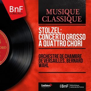 Orchestre de chambre de Versailles, Bernard Wahl, Roger Delmotte, René Daraux, Denise Chirat 歌手頭像