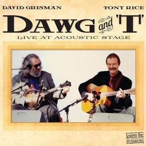 David Grisman & Tony Rice