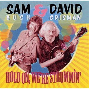 Sam Bush & David Grisman