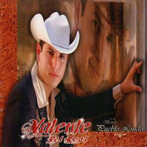 Valente Del Real y Su Banda Pueblo Lindo 歌手頭像