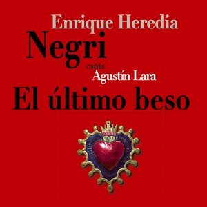 Enrique Heredia Negri