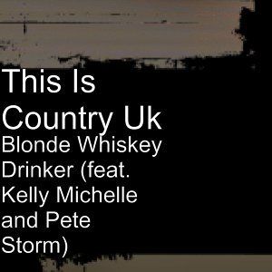This Is Country Uk, Kelly Michelle, Pete Storm 歌手頭像