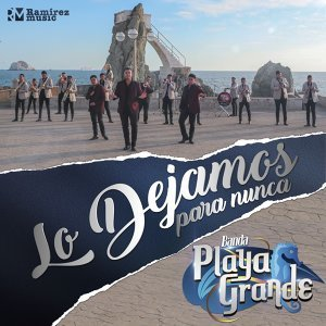 Banda Playa Grande 歌手頭像