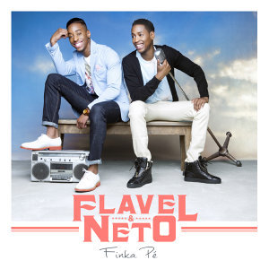 Flavel & Neto 歌手頭像