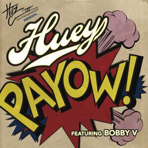 Huey featuring Bobby V 歌手頭像