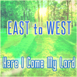 East To West 歌手頭像
