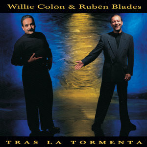 Rubén Blades, Willie Colón