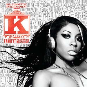 K. Michelle featuring Missy Elliott 歌手頭像