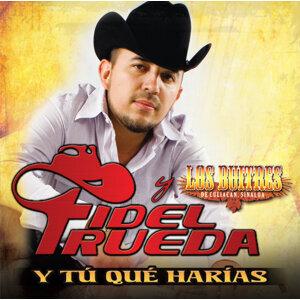 Fidel Rueda Y Los Buitres De Culiacán 歌手頭像