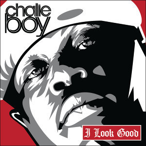 Chalie Boy featuring Slim Thug, Juvenile and Bun B 歌手頭像