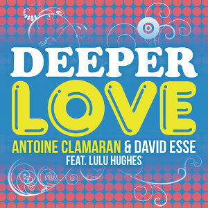 Antoine Clamaran & David Esse feat. Lulu Hughes 歌手頭像