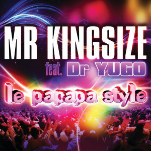 Mr Kingsize Feat Dr Yugo 歌手頭像