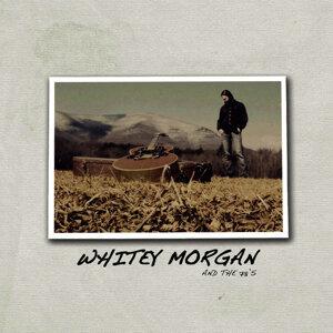 Whitey Morgan & The 78's 歌手頭像