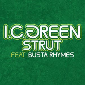 I.C. Green Featuring Busta Rhymes 歌手頭像