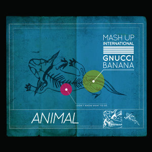 Mash Up International feat. Gnucci Banana