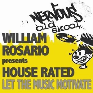 William Rosario Pres House Rated アーティスト写真