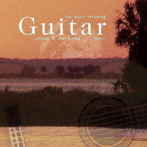The Most Relaxing Guitar Album In The World... Ever! 歌手頭像