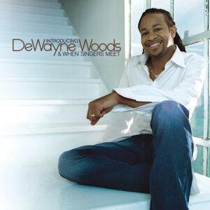 DeWayne Woods 歌手頭像