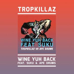 Tropkillaz, Ape Drums (Featuring) & Suku (Featuring) 歌手頭像